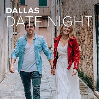Romantic Dallas Experiences for Couples